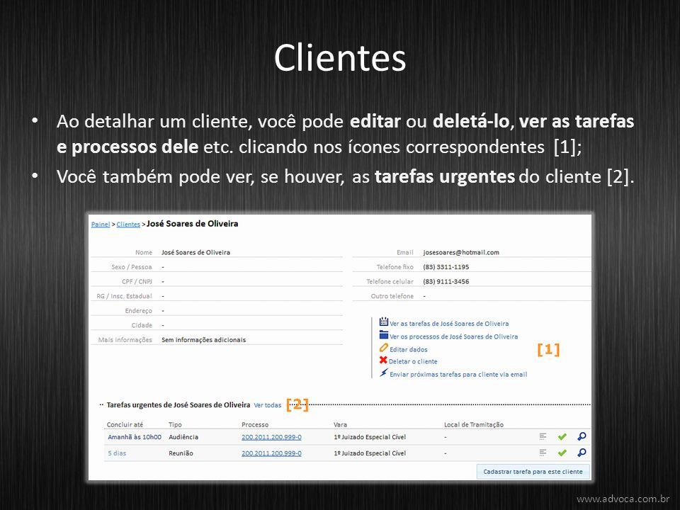 Clientes Ao detalhar um cliente, você pode editar ou deletá-lo, ver as tarefas e processos dele etc. clicando nos ícones correspondentes [1];